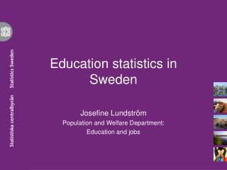 Education statistics  in Sweden