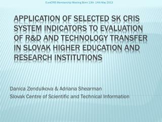 Danica Zendulkova & Adriana Shearman Slovak Centre of Scientific and Technical Information