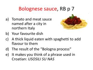 Bolognese sauce , RB p 7