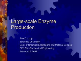 Large-scale Enzyme Production