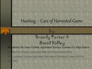 Hunting   Care of Harvested Game
