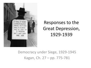 Responses to the Great Depression,  1929-1939