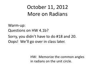 October  11,  2012 More on Radians