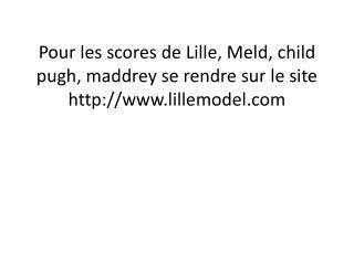 scores de Lille, Meld, child pugh, maddrey