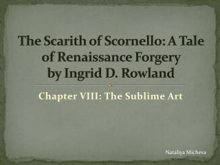 The  Scarith  of  Scornello : A Tale of Renaissance Forgery  by Ingrid D. Rowland