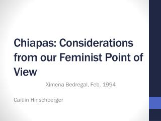 Chiapas: Considerations from our Feminist Point of View