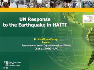 UN Response  to the Earthquake in HAITI