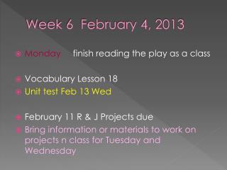 Week 6  February 4, 2013