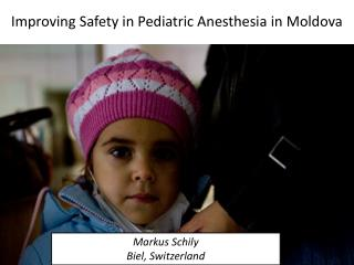 Improving Safety in Pediatric Anesthesia in Moldova