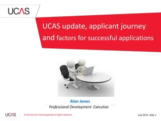 UCAS update, applicant journey and  factors for successful applications