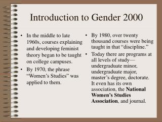 Introduction to Gender 2000