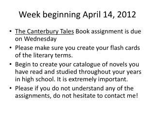 Week beginning April 14, 2012