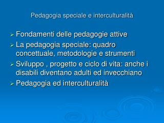 Pedagogia speciale e interculturalità