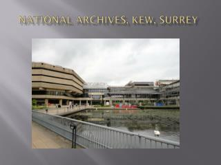 National Archives, Kew, Surrey