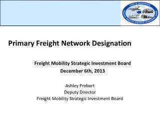 Primary Freight Network Designation