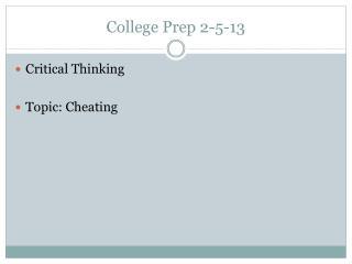 College Prep 2-5-13