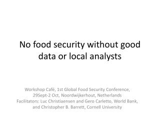 No food security without good data or local analysts