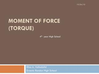 Moment of Force  (Torque)