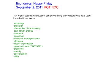 Economics: Happy Friday September 2, 2011  HOT ROC:
