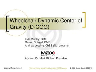 Wheelchair Dynamic Center of Gravity (D-COG)