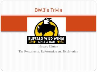 BW3's Trivia