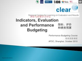 Indicators, Evaluation and Performance Budgeting