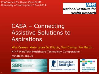 CASA � Connecting Assistive Solutions to Aspirations