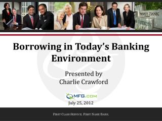 Borrowing in Today's Banking Environment