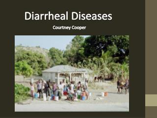 Diarrheal Diseases