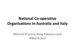 National Co-operative Organisations in Australia and Italy