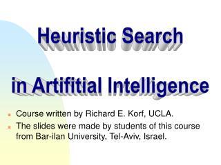 Course written by Richard E. Korf, UCLA.