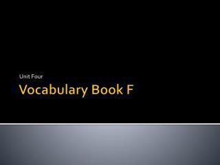 Vocabulary Book F