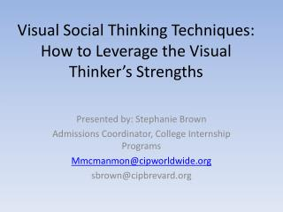 Visual Social Thinking Techniques: How to Leverage the Visual Thinker's Strengths