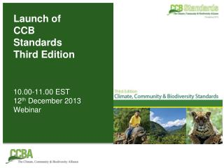 Launch of  CCB Standards  Third Edition