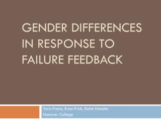 Gender differences in Response to failure feedback