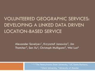 Volunteered Geographic Services:  Developing a Linked Data Driven Location-based Service
