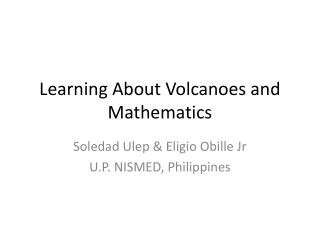 Learning About Volcanoes and Mathematics