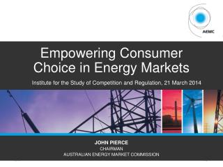 Empowering Consumer  C hoice in  E nergy Markets