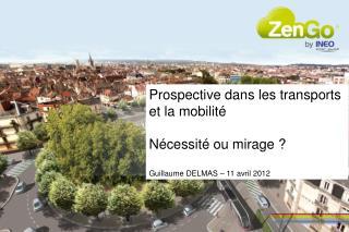 Prospective dans les transports  et la mobilité Nécessité ou mirage ?
