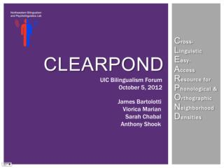 Why should we care about lexical neighborhoods? What is CLEARPOND?