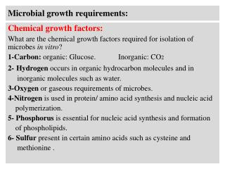 Microbial growth requirements: