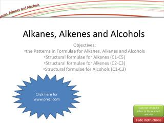 Alkanes , Alkenes and Alcohols