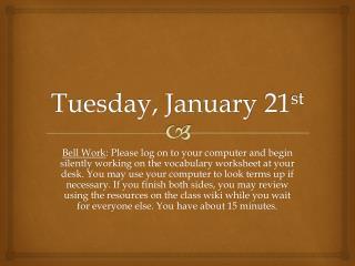 Tuesday, January 21 st