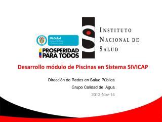 Desarrollo módulo de Piscinas en Sistema SIVICAP