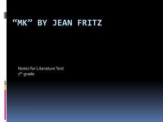 MK  by Jean Fritz