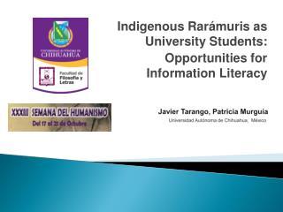 Javier Tarango ,  Patricia Murguía Universidad Autónoma de Chihuahua,  México