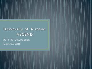 University of Arizona ASCEND