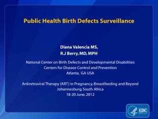 Public Health Birth Defects Surveillance