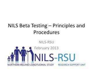 NILS Beta Testing � Principles and Procedures