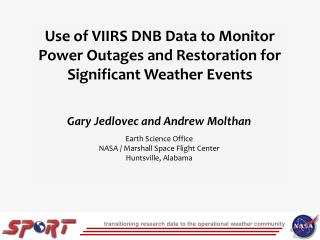 Use of VIIRS DNB Data to Monitor Power Outages and Restoration for Significant Weather Events